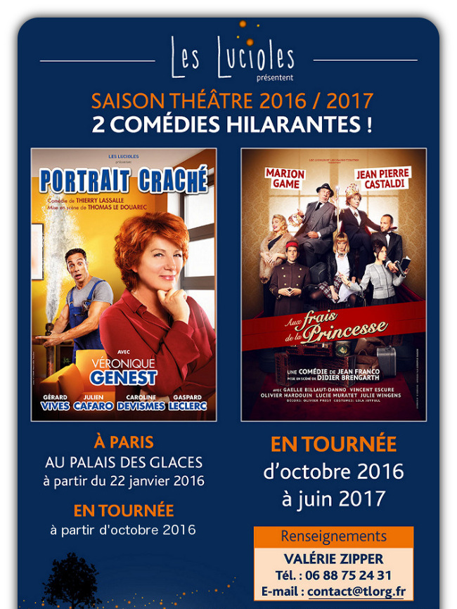 2 COMEDIES A PROGRAMMER - Renseignements : contact@tlorg.fr