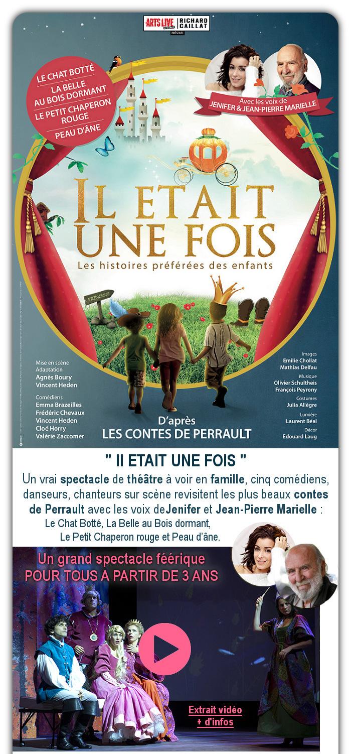 IL ETAIT UNE FOIS Les contes de PERRAULT – Spectacle pour la famille A PROGRAMMER - Extrait VIDEO + d'infos : CLIQUEZ ICI