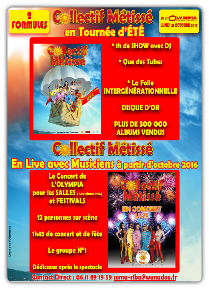 COLLECTIF METISSE TOURNEE 2016 2017 - CONTACT DIRECT : soma-riba@wanadoo.fr