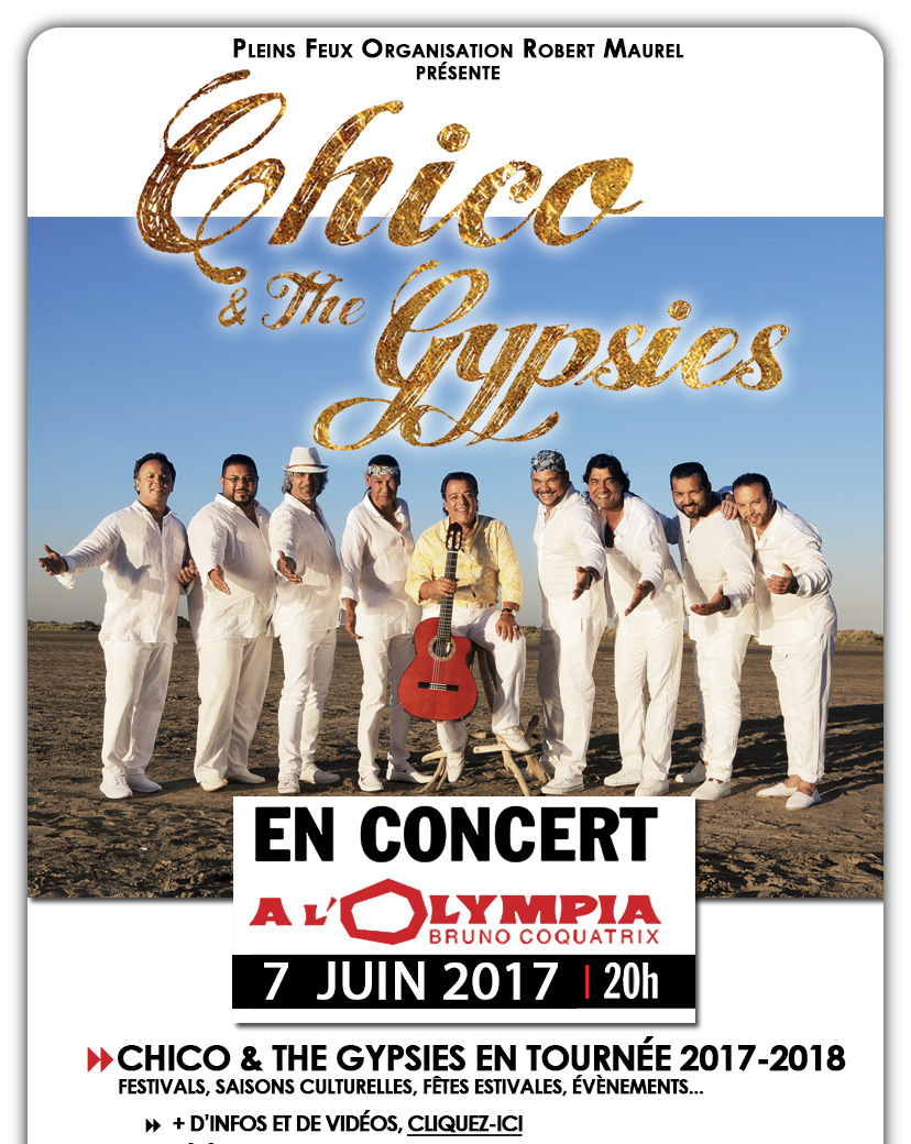 Chico & The Gypsies en TOURNEE et Tous nos ARTISTES A PROGRAMMER