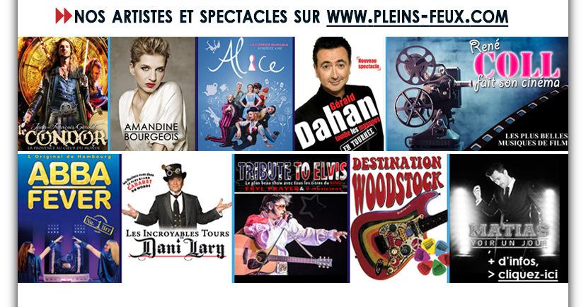 Nos ARTISTES et SPECTACLES sur WWW.PLEINS-FEUX.COM