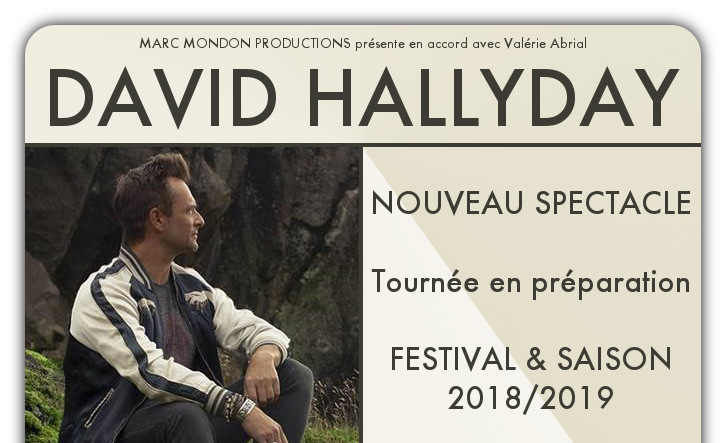 David HALLYDAY en TOURNEE - RENSEIGNEMENTS & BOOKING : cliquez ICI