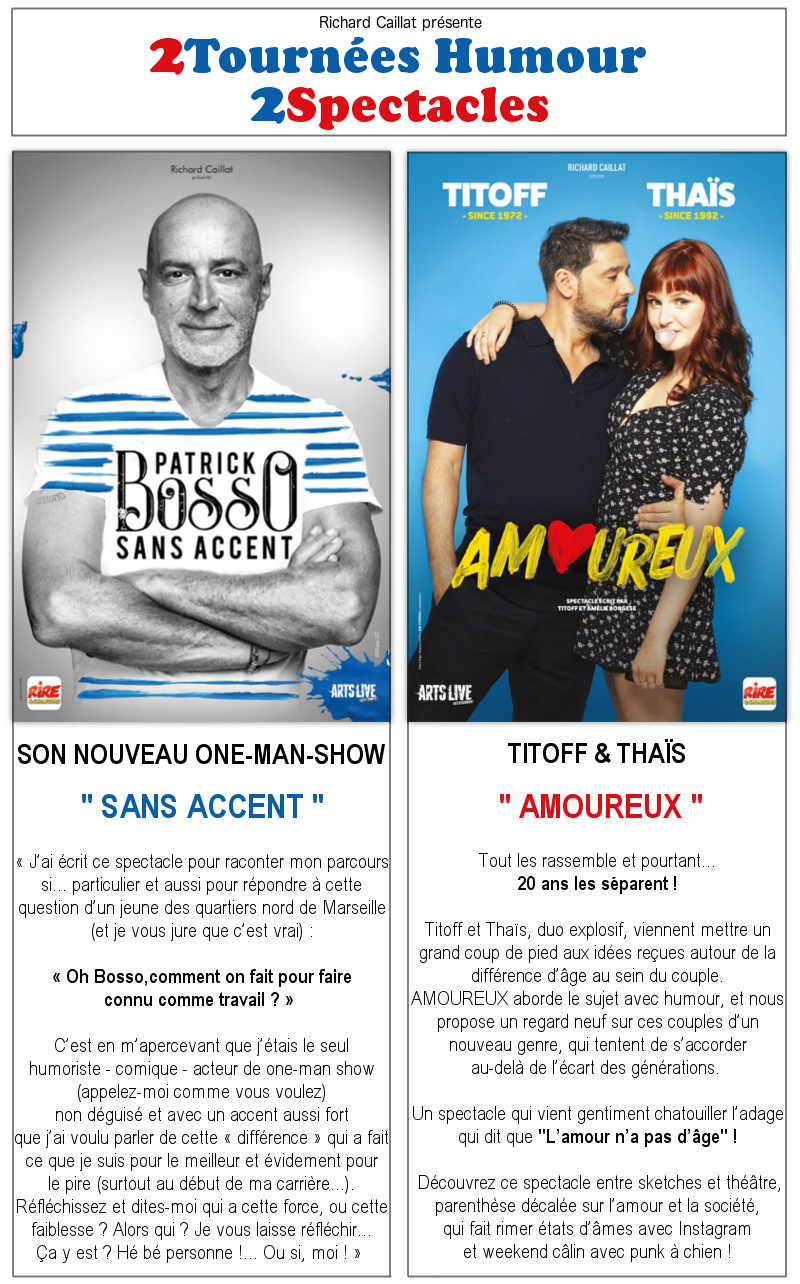 BOSSO - TITOFF & THAIS - 2 Spectacles en TOURNEE