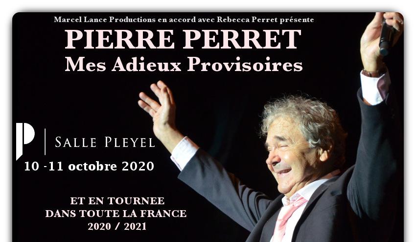 Pierre PERRET - MES ADIEUX PROVISOIRES